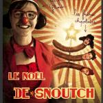 Le Noël de Snoutch - La comédie de la Passerelle 75020  dans THEATRE image-3-150x150